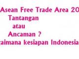 Indonesia Masih Belum Siap Menghadapi AFTA